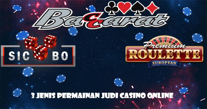 3 Jenis Permainan Judi Casino Online