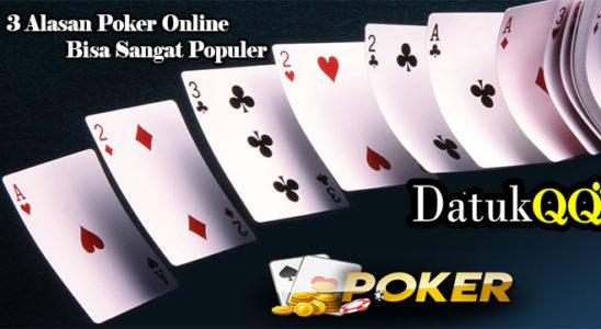 3 Alasan Poker Online Bisa Sangat Populer